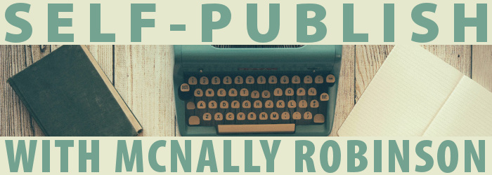 Self-Publish Your Book with McNally Robinson Booksellers!