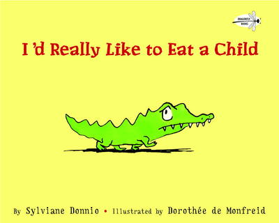 Cover image for I'd Really Like to Eat a Child