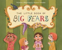Cover image for The Little Book of Big Fears